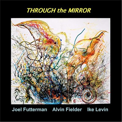 The Joel Futterman / Alvin Fielder / Ike Levin Trio: Traveling Through Now